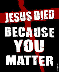 jesus prayed you matter